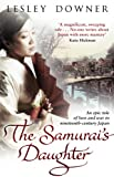 The Samurai's Daughter: The Shogun Quartet #4