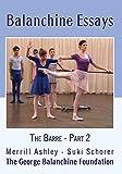 Balanchine Essays: The Barre - Part 2