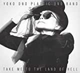 Take Me To The Land Of Hell [Yoko Ono / The Plastic Ono Band] (2013)