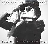 Take Me To The Land Of Hell [Yoko Ono / The Plastic Ono Band] (2013)