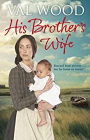 His Brother's Wife de Val Wood