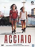 Acciaio (2012) (Movie)