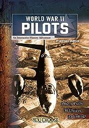 World War II Pilots: An Interactive History…