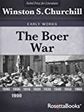 The Boer War (Winston Churchill Early Works Collection) by Winston Churchill