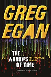 The Arrows of Time: Orthogonal Book Three…