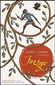 Fire Logic: An Elemental Logic Novel de…
