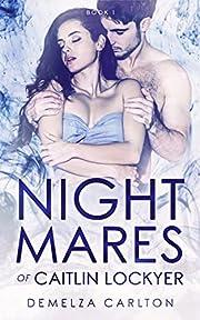 Nightmares of Caitlin Lockyer (Nightmares…