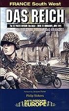 Das Reich: 2nd SS Panzer Division Das Reich…
