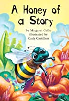 A Honey of a Story by Margaret Gallo