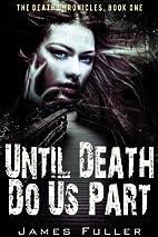 Until Death Do Us Part: The Death…