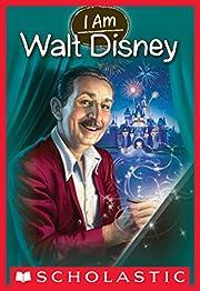 I Am #11: Walt Disney de Grace Norwich