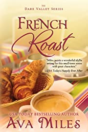 French Roast (Dare Valley Series, Book 2) af…