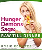 Healthy Diet : Hunger Demons Saga - Raw Till…