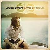 Days of Gold (2013) (Album) by Jake Owen