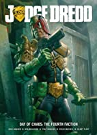 Judge Dredd Day Of Chaos: The Fourth Faction…