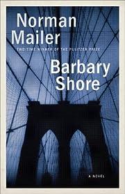 Barbary Shore: A Novel de Norman Mailer