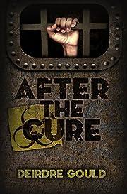 After the Cure af Deirdre Gould