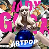 Artpop (2013) (Album) by Lady Gaga