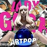 Artpop (2013) (Album) by Lady Gaga