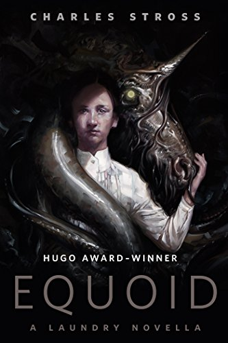Equoid (Laundry Files, #2.9) by Charles Stross