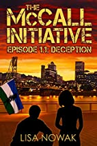 The McCall Initiative Episode 1.1: Deception…