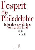 L'Esprit de Philadelphie. La justice…