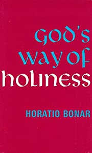 God's Way of Holiness (Colportage Library)…