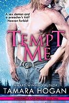Tempt Me by Tamara Hogan