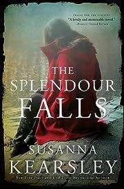 The Splendour Falls por Susanna Kearsley