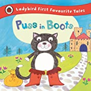 Puss in Boots: Ladybird First Favourite…