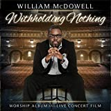 Withholding Nothing (2013)