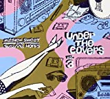 Under The Covers Vol. 3 (2013)