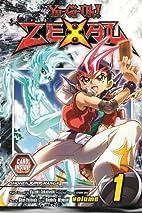 Yu-Gi-Oh! Zexal, Vol. 1 by Shin Yoshida