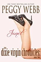 The Dixie Virgin Chronicles: Janet by Peggy…