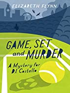 Game, Set and Murder (A Mystery for D.I.…