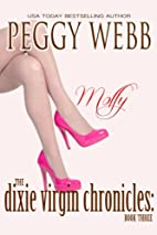 The Dixie Virgin Chronicles: Molly by Peggy…