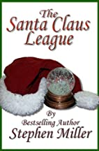 The Santa Claus League : T'was the Night…