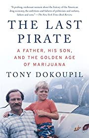 The Last Pirate: A Father, His Son, and the…