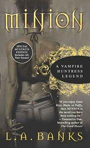 Minion (Vampire Huntress Legend series) por…