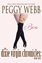 The Dixie Virgin Chronicles: Bea by Peggy…