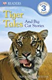 Tiger Tales by Deborah Chancellor