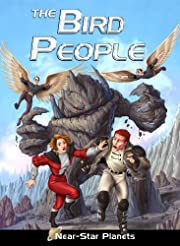 The Bird People (Near Star Planets Book 1)…