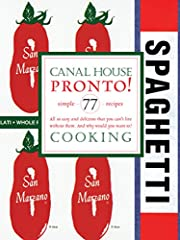 Canal House Cooking Volume N° 8: Pronto!…