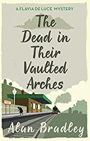 The Dead in Their Vaulted Arches (Flavia de…