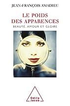 Poids des apparences (Le) by Jean-François…