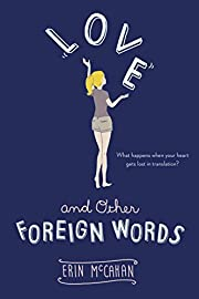 Love and Other Foreign Words de Erin McCahan