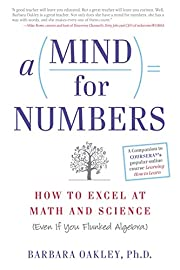 A Mind For Numbers: How to Excel at Math and…