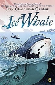 Ice Whale av Jean Craighead George