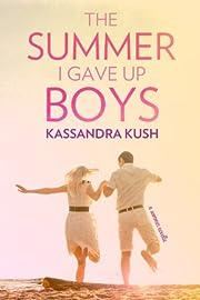 The Summer I Gave Up Boys – tekijä:…