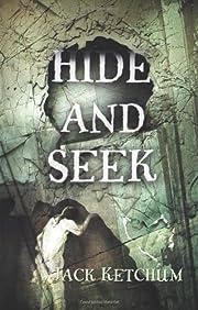 Hide and Seek av Jack Ketchum